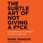 Schrad's Pick: The Subtle Art of Not Giving A F*ck Review