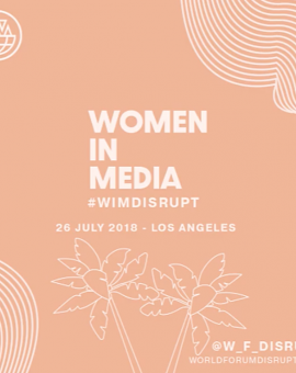 World Forum Disrupt Women in Media 2018