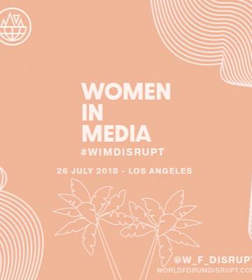 World Forum Disrupt Women in Media 2018